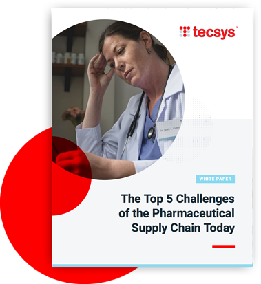 The Top 5 Challenges of the Pharmaceutical Supply Chain Today